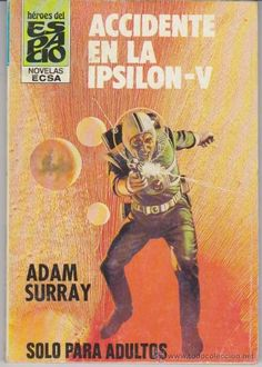 Accidente En La Ipsilon-V, Adam Surray