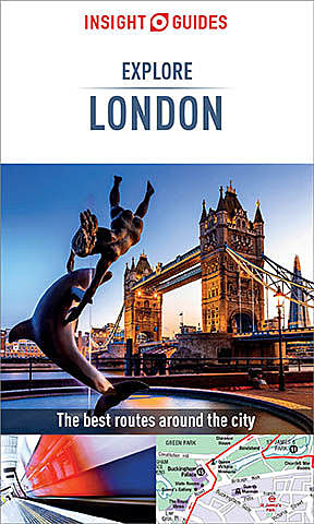 Insight Guides: Explore London, Insight Guides