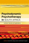 Psychodynamic Psychotherapy in South Africa, Cora Smith, Glenys Lobban, Michael O'Loughlin