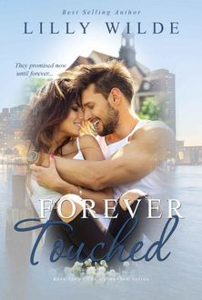 Forever Touched, Lilly Wilde