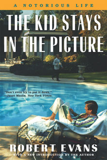 The Kid Stays in the Picture, Robert Evans