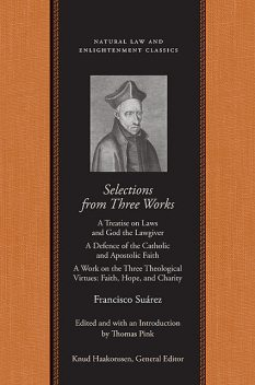 Selections from Three Works, Francisco Suárez