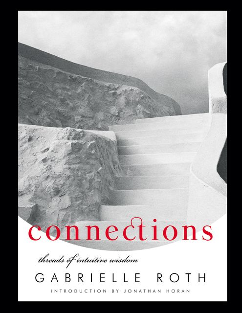 Connections, Gabrielle Roth
