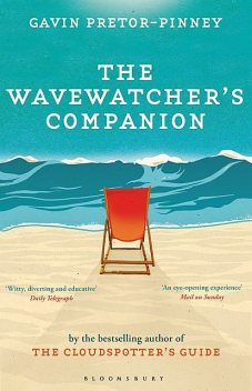 The Wavewatcher's Companion, Gavin Pretor-Pinney