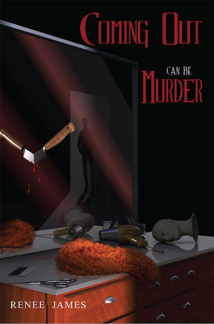 Coming Out Can Be Murder, Renee James