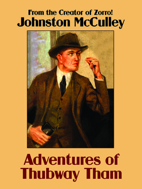 Adventures of Thubway Tham, Johnston McCulley