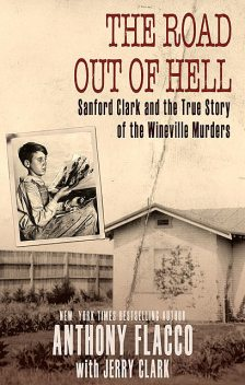 The Road Out of Hell, Anthony Flacco, Jerry Clark