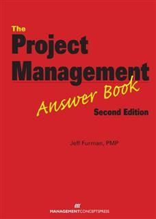 Project Management Answer Book, Second Edition, Jeff Furman