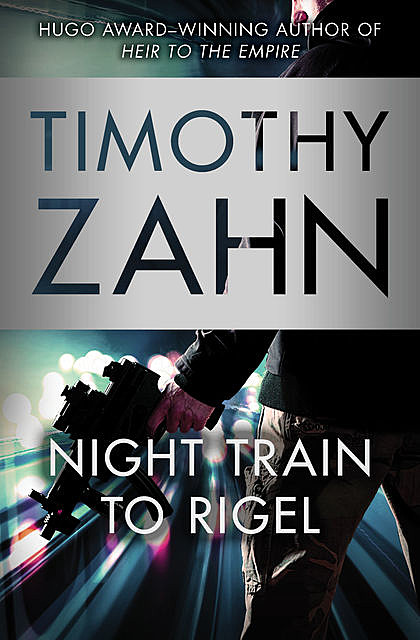 Night Train to Rigel, Timothy Zahn