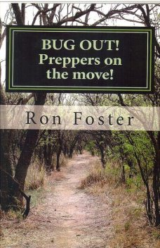 Bug Out! Preppers On The Move, Ron Foster