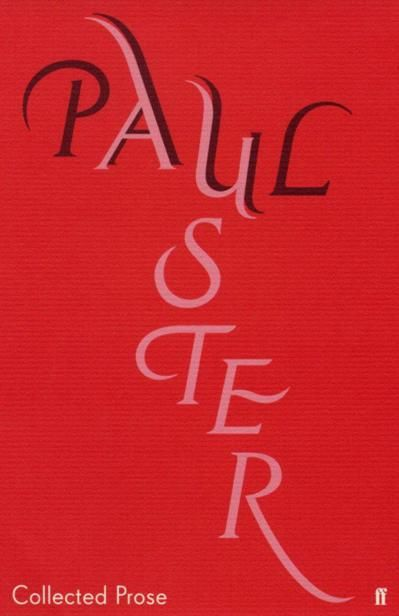 Collected Prose, Paul Auster