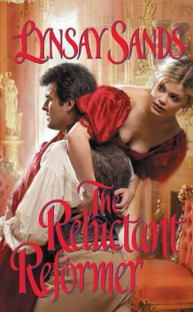 The Reluctant Reformer, Lynsay Sands