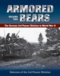 Armored Bears, Veterans of the 3rd Panzer Division