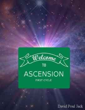 Welcome to Ascension: First Cycle, David Jack