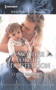 A Mother for His Adopted Son, Lynne Marshall