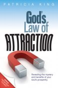 God's Law of Attraction, Patricia King