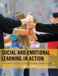 Social and Emotional Learning in Action, Tara Flippo