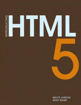 Introducing HTML5, Bruce Lawson, Remy Sharp