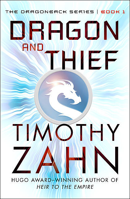 Dragon and Thief, Timothy Zahn