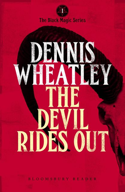The Devil Rides Out, Dennis Wheatley