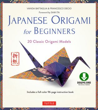 Japanese Origami for Beginners, Francesco Decio, Vanda Battaglia