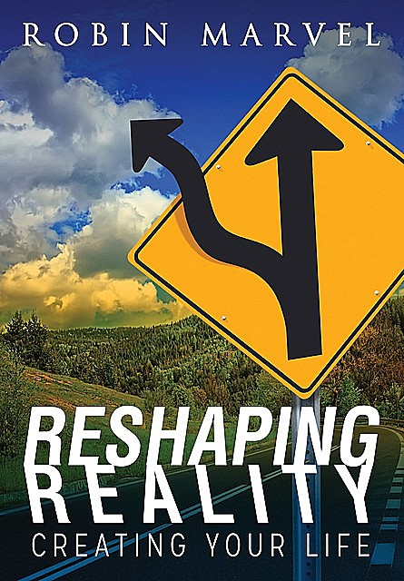 Reshaping Reality, Robin Marvel