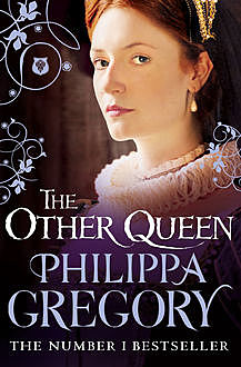 The Other Queen, Philippa Gregory