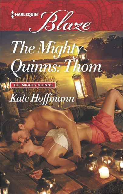 The Mighty Quinns: Thom, Kate Hoffmann