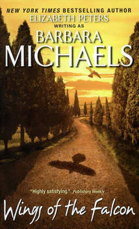 Wings of the Falcon, Barbara Michaels