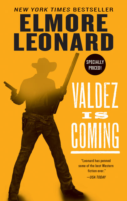 Valdez Is Coming, Elmore Leonard