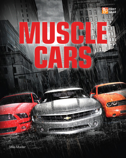 Muscle Cars, Mike Mueller