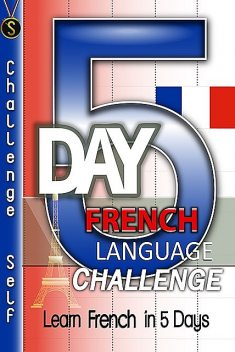 5-Day French Language Challenge, Challenge Publishing