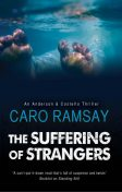 The Suffering of Strangers, Caro Ramsay