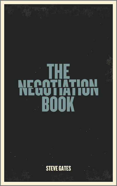 The Negotiation Book, Steve Gates