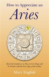 How to Appreciate an Aries, Mary English