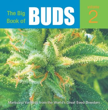 The Big Book of Buds, Ed Rosenthal