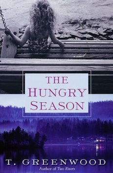 The Hungry Season, Greenwood
