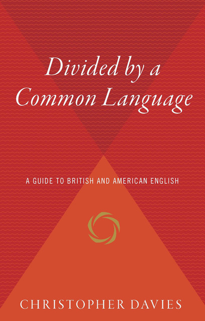Divided by a Common Language, Christopher Davies