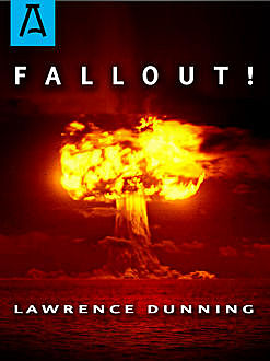 Fallout, Lawrence Dunning