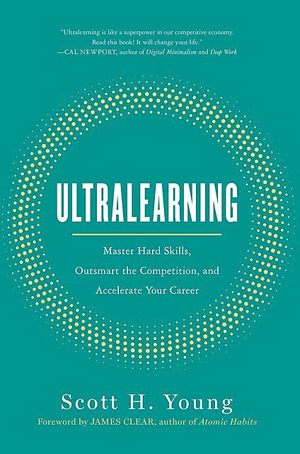 Ultralearning, Scott Young