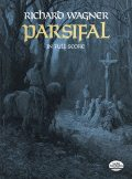 Parsifal in Full Score, Richard Wagner