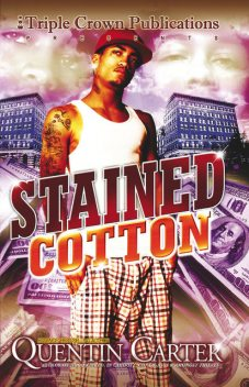 Stained Cotton, Quentin Carter