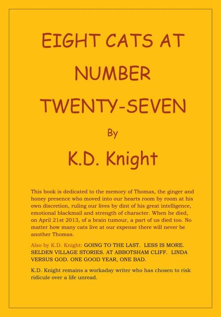 Eight Cats at Number Twenty-Seven, K.D.Knight