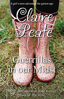 Guerillas In Our Midst, Claire Peate