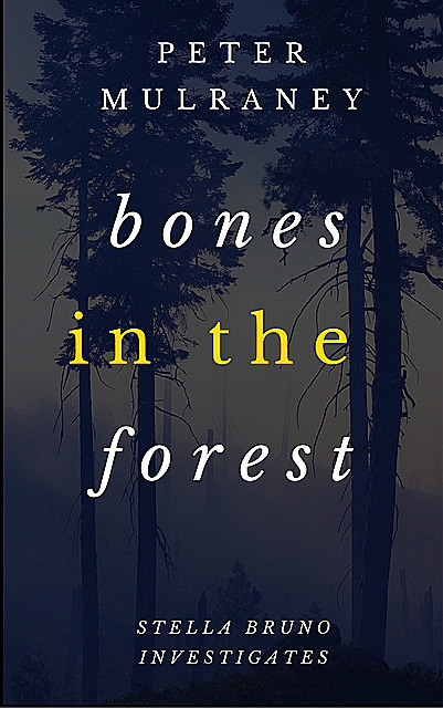 Bones in the Forest, Peter Mulraney
