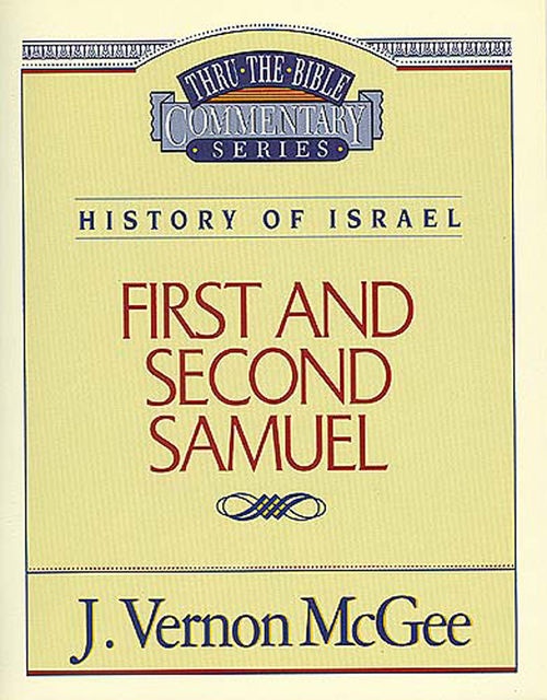 1 and 2 Samuel, J. Vernon McGee