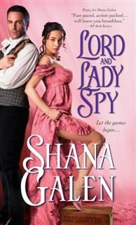 Lord and Lady Spy, Shana Galen