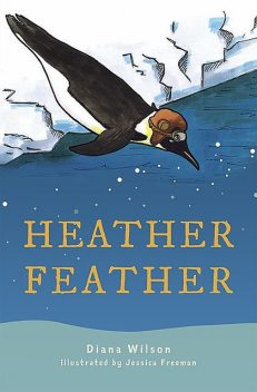 Heather Feather, Diana Wilson