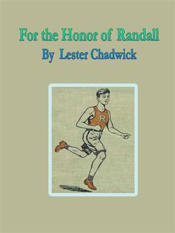 For the Honor of Randall, Lester Chadwick