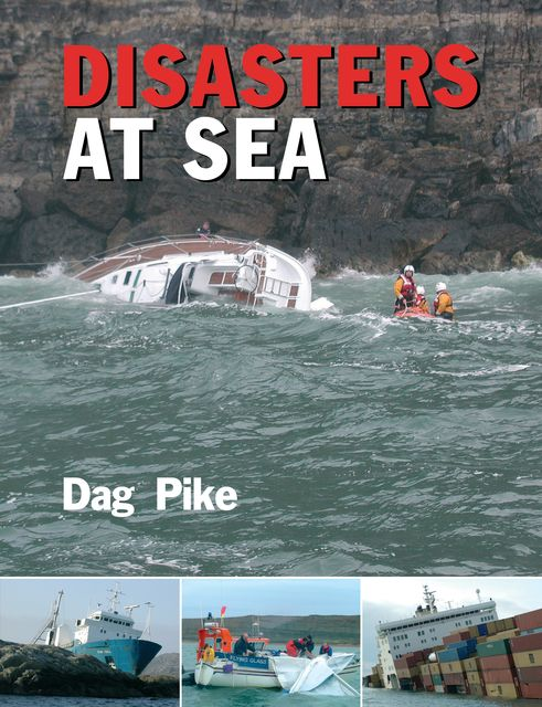 Disasters at Sea, Dag Pike